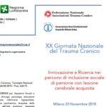 XX Giornata Nazionale del Trauma Cranico: Innovazione e ricerca nei percorsi di inclusione sociale di persone con cerebrolesione acquisita