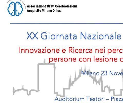 """Convegno Nazionale – Milano 23 Novembre -""""Innovazione e ricerca nei percorsi di inclusione sociale di persone con cerebrolesione acquisita"""""""