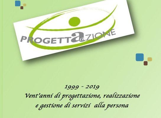 1999 – 2019: La Cooperativa Progettazione festeggia 20 anni di progettazione, realizzazione e gestione di servizi alla persona