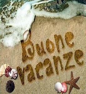 Buone vacanze a tutti!