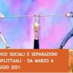 Laboratorio teorico esperienziale online: SERVIZI SOCIALI E SEPARAZIONI CONFLITTUALI
